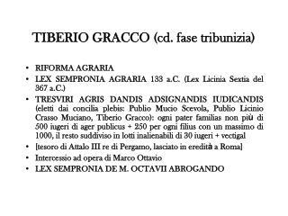 TIBERIO GRACCO (cd. fase tribunizia)