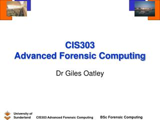 CIS303 Advanced Forensic Computing