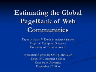 Estimating the Global PageRank of Web Communities