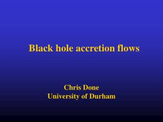 Black hole accretion flows