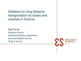 Statistics on long-distance transportation by buses and coaches in Estonia