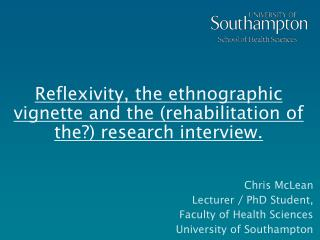 Reflexivity, the ethnographic vignette and the (rehabilitation of the?) research interview.