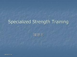 Specialized Strength Training