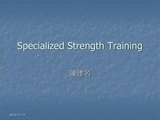 Specialized Strength Training
