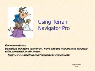 Using Terrain Navigator Pro