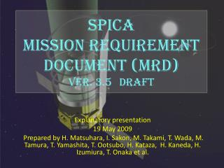 SPICA  Mission Requirement Document (MRD)  ver. 3.5 draft