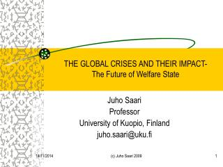 THE GLOBAL CRISES AND THEIR IMPACT-  The Future of Welfare State