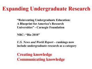 Expanding Undergraduate Research