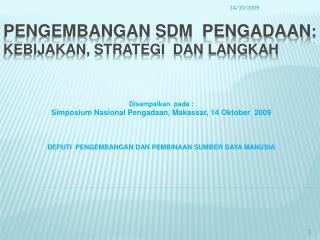 Pengembangan sdm  pengadaan :   kebijakan, strategi  dan langkah