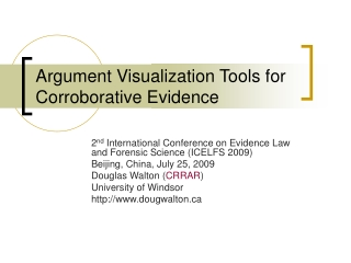 Argument Visualization Tools for Corroborative Evidence