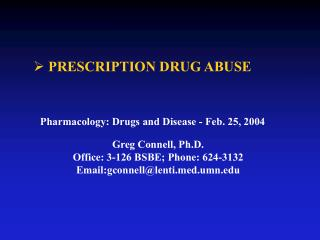 Greg Connell, Ph.D. Office: 3-126 BSBE; Phone: 624-3132 Email:gconnell@lentid.umn