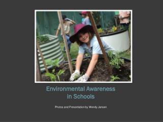 Environmental Awareness  in Schools