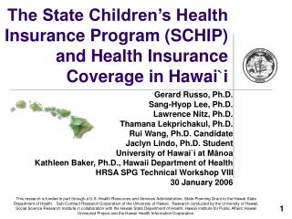 The State Children's Health Insurance Program (SCHIP) and Health Insurance Coverage in Hawai ` i