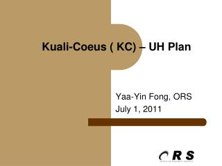 Kuali-Coeus  ( KC) � UH Plan