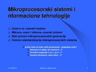 Mikroprocesorski sistemi i nformacione tehnologije