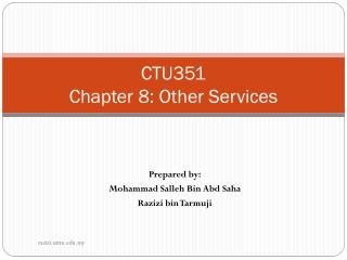 CTU351 Chapter 8: Other Services