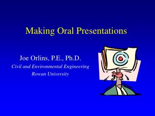Making Oral Presentations