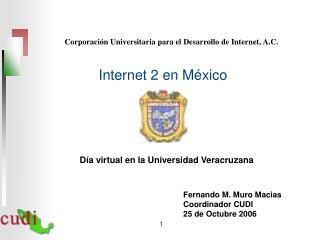Corporación Universitaria para el Desarrollo de Internet, A.C.