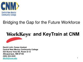 Bridging the Gap for the Future Workforce and KeyTrain at CNM