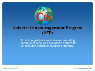 Universal  Encouragement  Program (UEP)