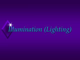 Illumination (Lighting)