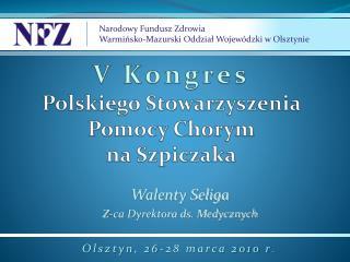 V Kongres Polskiego Stowarzyszenia Pomocy Chorym na Szpiczaka