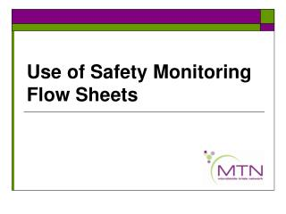 Use of Safety Monitoring Flow Sheets