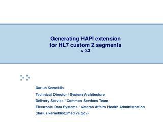 Generating HAPI extension for HL7 custom Z segments    v 0.3