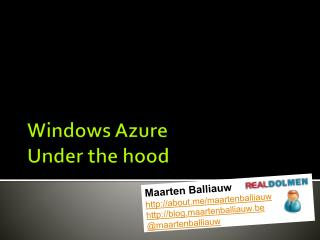 Windows  Azure Under  the hood