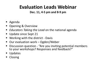 Evaluation Leads Webinar  Dec. 11, 4-5 pm and 8-9 pm