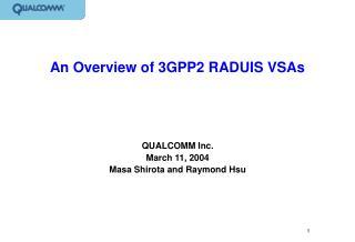 An Overview of 3GPP2 RADUIS VSAs