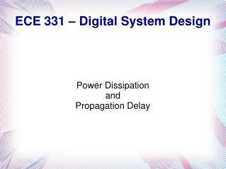 ECE 331 – Digital System Design