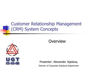 Customer Relationship Management  ( CRM )  System Concepts