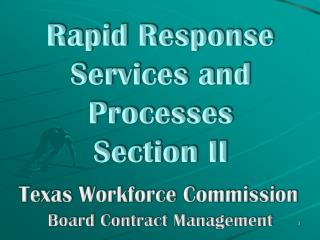 Rapid Response Services and Processes Section II