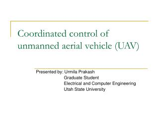 Coordinated control of unmanned aerial vehicle (UAV)