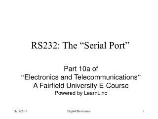 "RS232: The ""Serial Port"""