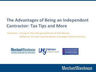 The Advantages of Being an Independent Contractor: Tax Tips and More