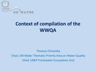 Context of compilation of the WWQA