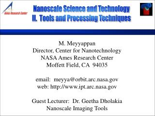 Nanoscale Science and Technology II.  Tools and Processing Techniques