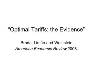 """Optimal Tariffs: the Evidence"""