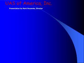 UAS of America, Inc.