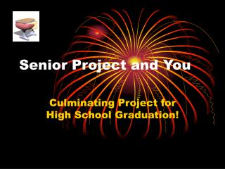 Senior Project and You