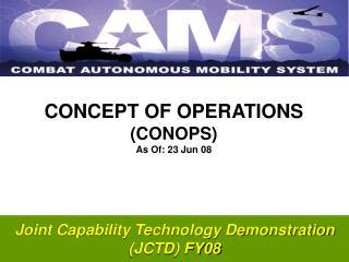 Joint Capability Technology Demonstration (JCTD) FY08