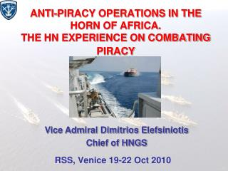 ANTI-PIRACY OPERATIONS IN THE HORN OF AFRICA.  THE HN EXPERIENCE ON COMBATING PIRACY