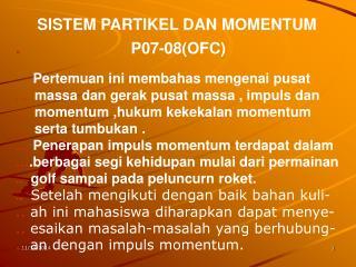 SISTEM PARTIKEL DAN MOMENTUM .  P07-08(OFC)