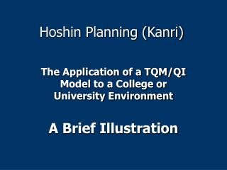 Hoshin Planning (Kanri)