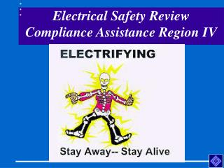 Electrical Safety Review Compliance Assistance Region IV
