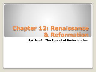 Chapter 12: Renaissance & Reformation