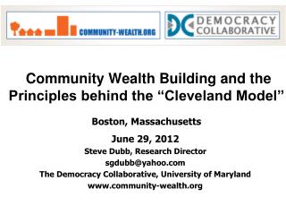 """Community Wealth Building and the Principles behind the """"Cleveland Model"""" Boston, Massachusetts"""