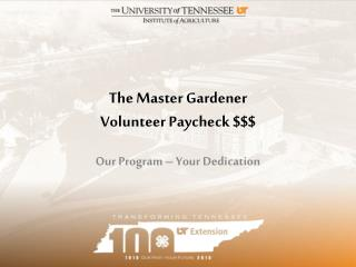 The Master Gardener Volunteer Paycheck $$$